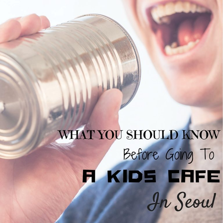 Tips When Visiting a Kid Cafe in Seoul