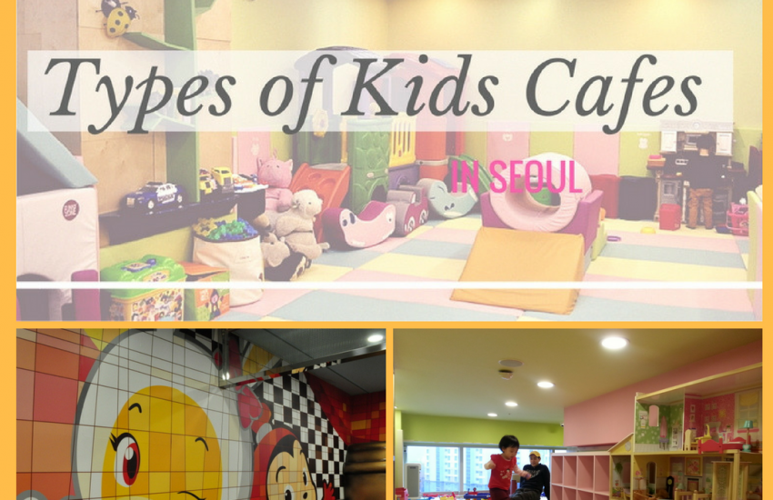 Types of Seoul Kids Cafes