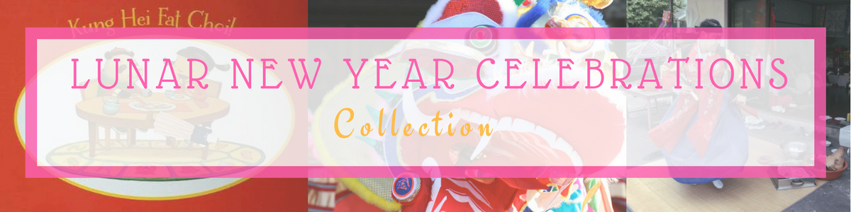 LUNAR NEW YEAR CELEBRATIONS COLLECTION