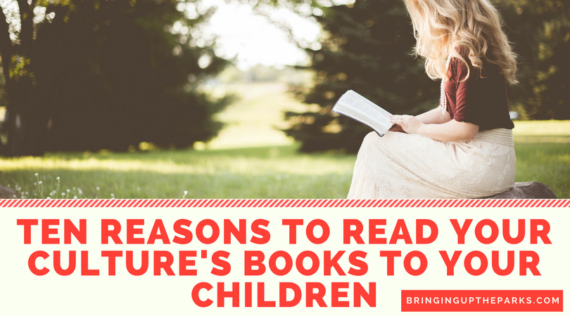 TEN REASONS TO READ YOUR CULTURE'S BOOKS