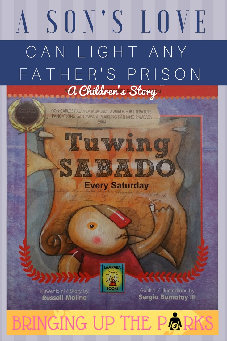 A Young Boy Loves His Father, Despite Being in Jail--A Filipino Children's Story