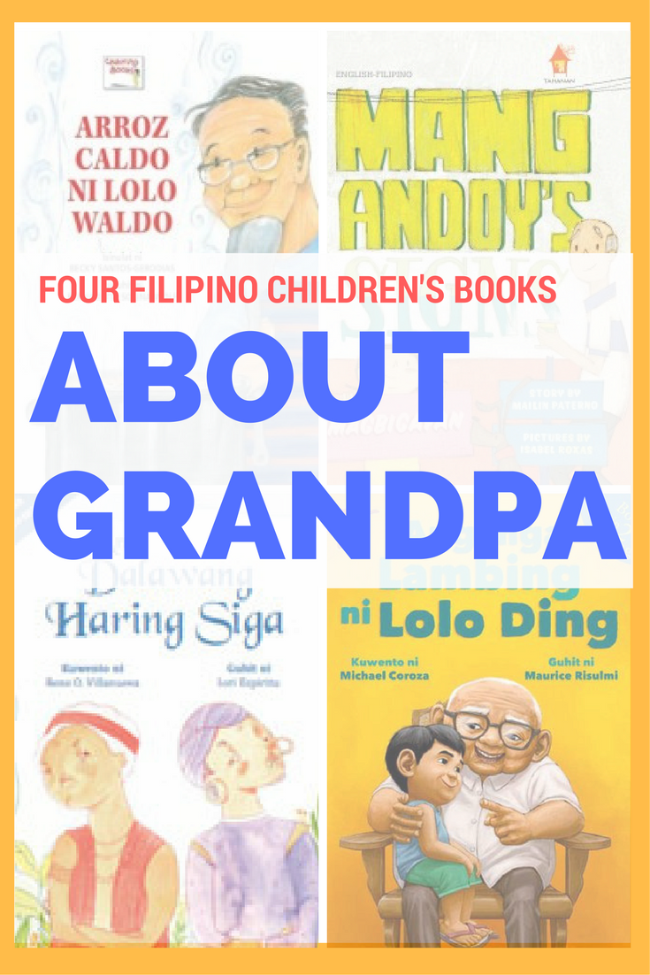 Four Filipino Children's Books about Grandfathers