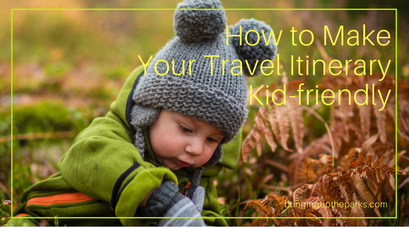 how to make your travel itinerary kid-friendly