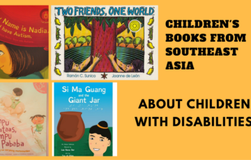 Children's Books from Southeast Asia about Children with Disabilities