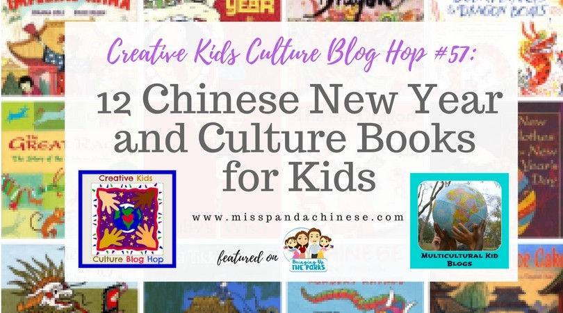 Creative Kids Culture Blog Hop 57 12 Chinese New Year Books for Kids